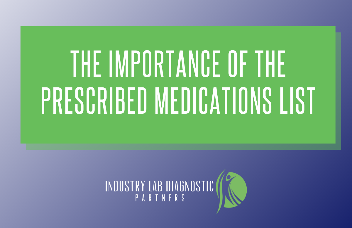 Importance of the Prescribed Medications List