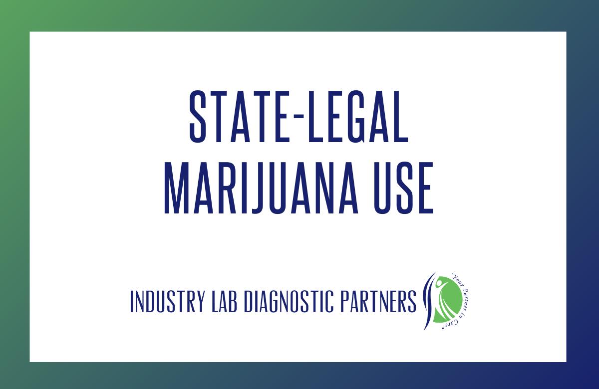 State-Legal Marijuana Use