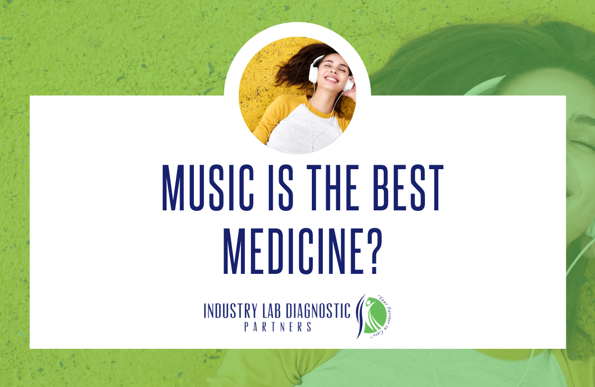Music is the Best Medicine?