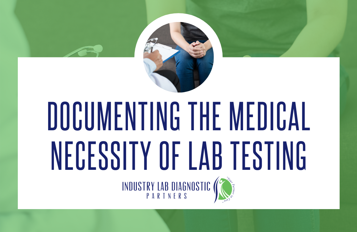 Documenting the Medical Necessity of Lab Testing